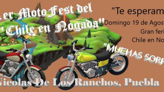 """1er MOTOfEST """"Chile en Nogada"""" Sn Nicolas De los Ranchos,Puebla"""