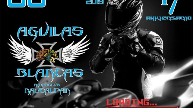 Aguilas Blancas MC, 17 Aniversario