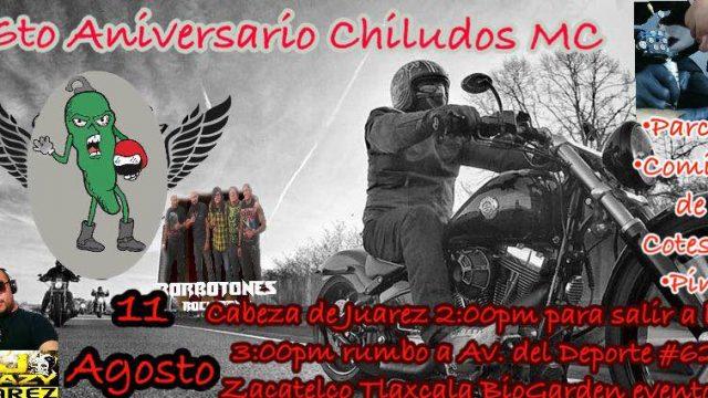 Chiludos MC 6to Aniversario