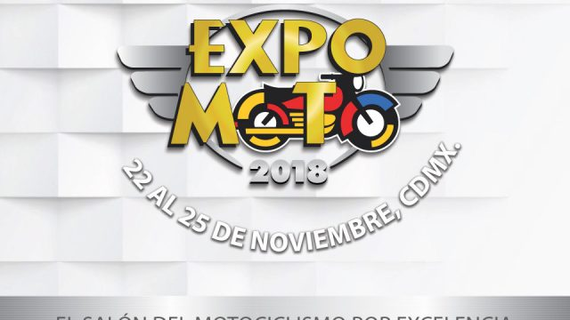 EXPO MOTO 2018: El evento biker mas esperado del año
