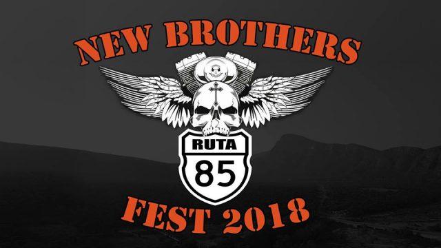 New Brothers Fest 2018 – RUTA 85