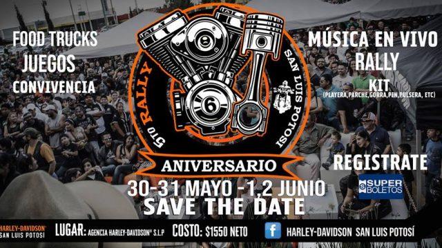Sexto Aniversario y Quinto Rally de Harley-Davidson SLP