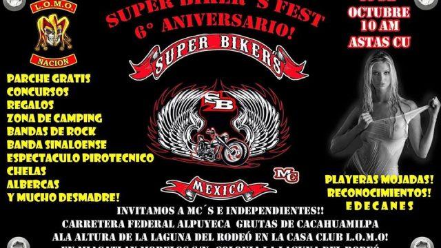 Super Bikers fest 6to aniversario!